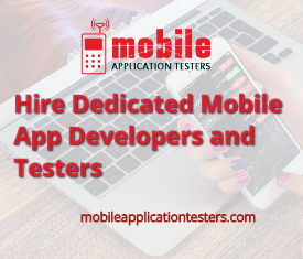 Mobile Application Testers